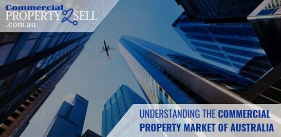 Understanding the Commercial Property Market of Australia