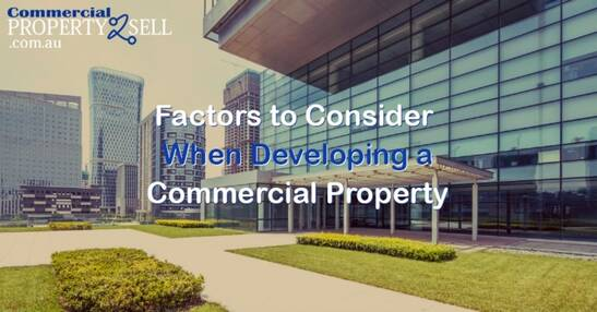 Key Factors to Consider When Developing a Commercial Property