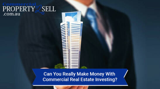 Can You Really Make Money With Commercial Real Estate Investing?