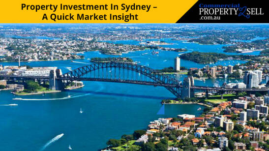 Property Investment In Sydney - A Quick Market Insight