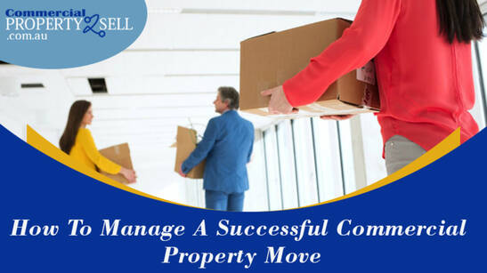 How To Manage A Successful Commercial Property Move