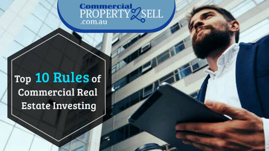 10 Rules Of Commercial Real Estate Investing