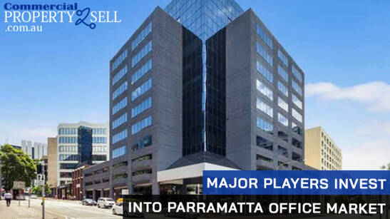 Major Players Invest Into Parramatta Office Market