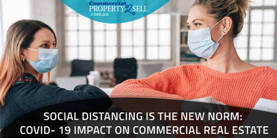 Social Distancing Is The New Norm: COVID- 19 Impact On Commercial Real Estate