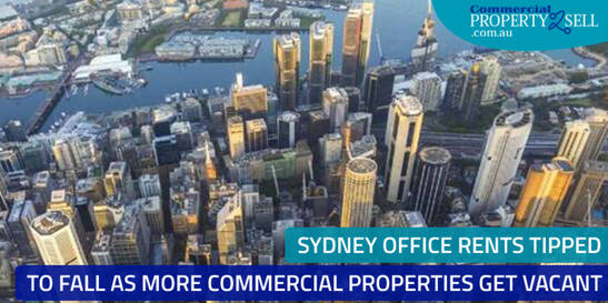 Sydney Office Rents Tipped to Fall As More Commercial Properties Vacant