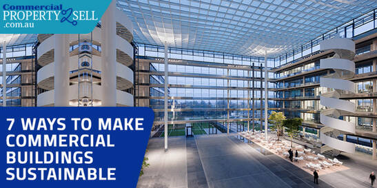 7 Ways To Make Commercial Buildings Sustainable