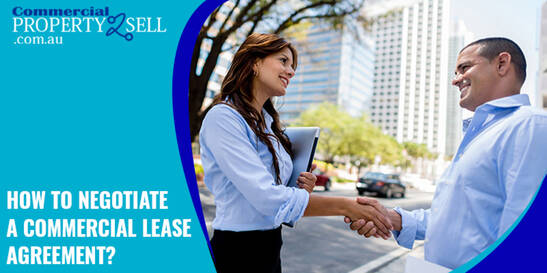 How To Negotiate A Commercial Lease Agreement?