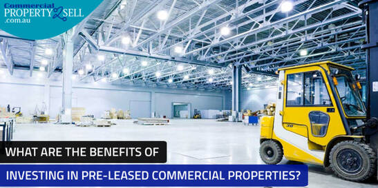 What Are The Benefits Of Investing In Pre-Leased Commercial Properties?