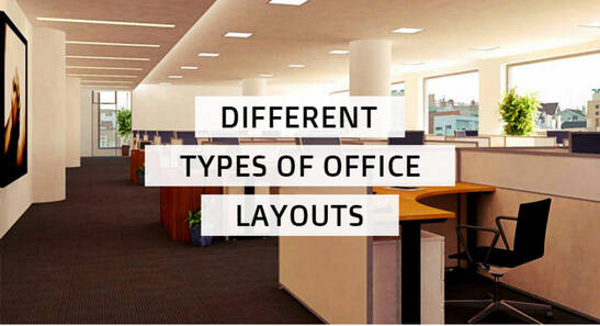Different Types of Office layouts